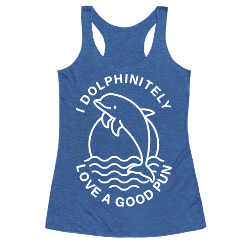 6733-heathered_blue_nl-z1-t-i-dolphinitely-love-a-good-pun.png
