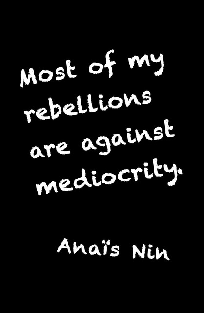 7434610eed036bcdf718f82deb4490cc--blue-press-anais-nin-quotes.jpeg