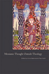 Messianic Thought outside Theology (2014)