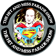 The Hit and Miss Parade Show