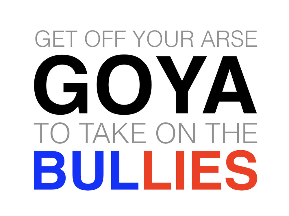 GOYA Bullies