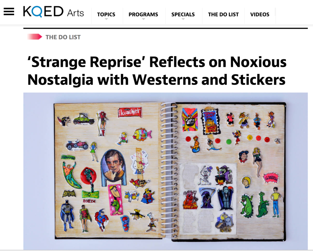 'Strange Reprise' Reflects on Noxious Nostalgia with Westerns and Stickers