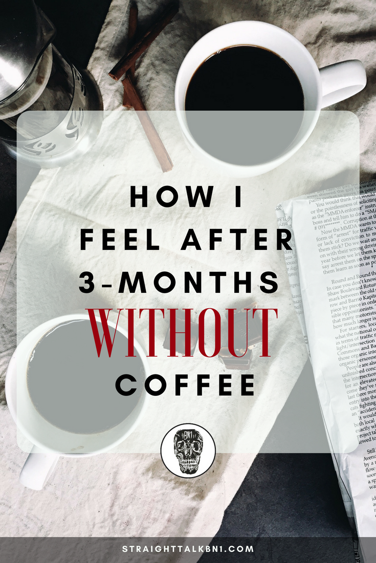In today's article, I'm discussing the benefits of quitting coffee. From mental health issues to a cripplingly dependance, life is better with a little less caffeine.