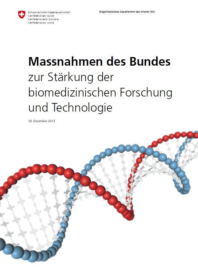 Masterplan biomedizinische Forschung und Technologie, Eidgenössisches Departement des Innern, 2013.