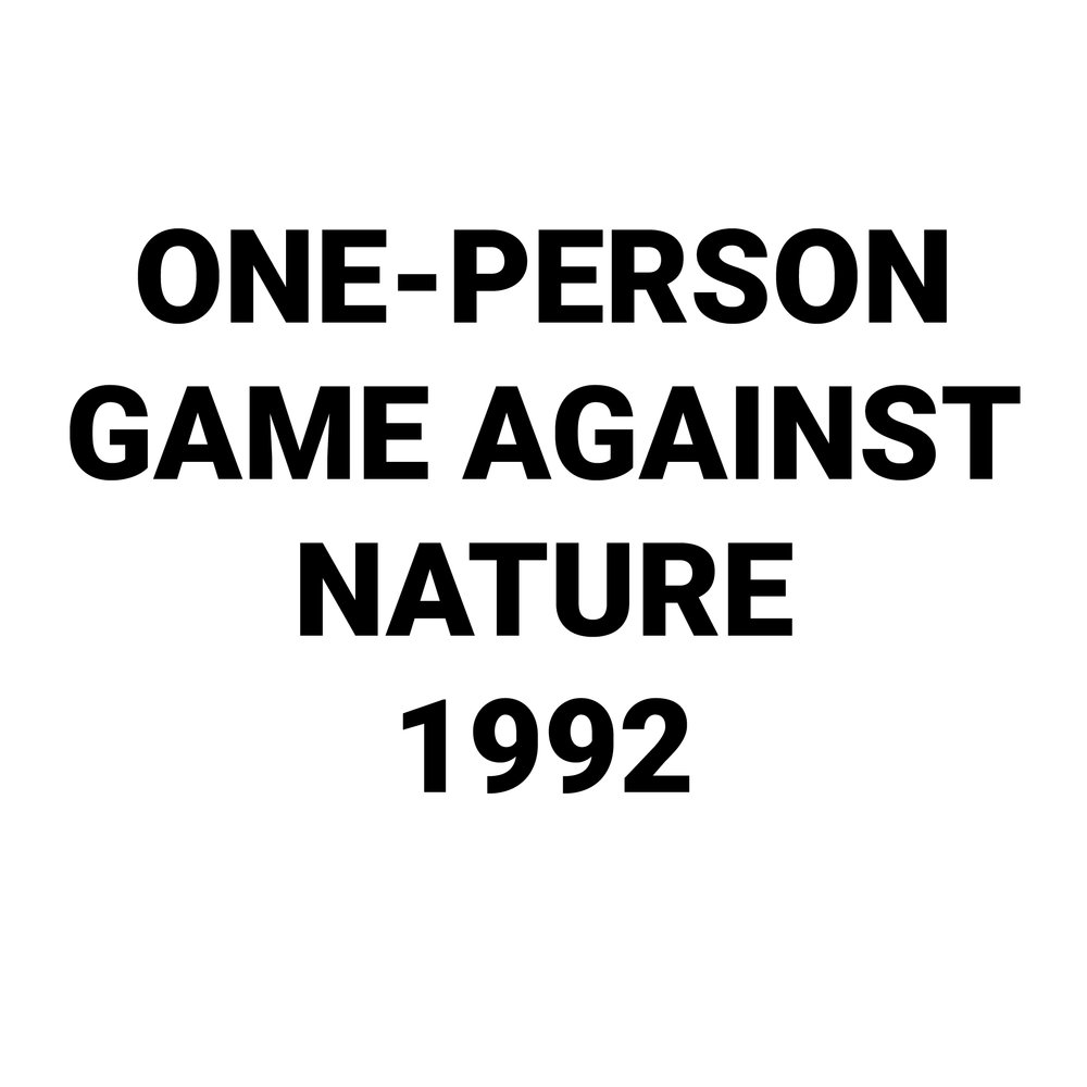 One-Person Game Against Nature.jpg