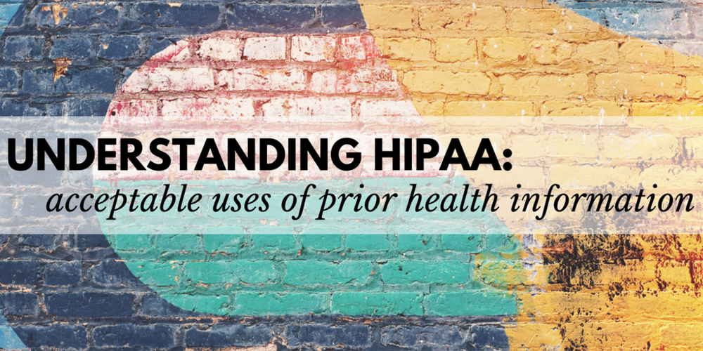 understanding HIPAA: acceptable uses of private healthcare information