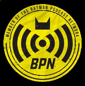Batman Podcast Network