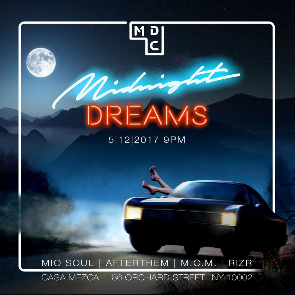 Come turn up with the Midnight Dreams Collective!FREE event, special performances, DJ's & party vibes! Featuring RIZR, AfterThem, Mio Soul, M.C.M., E-Zilla, WhyNotShowLove & TheHittList.Be a part of the Midnight Dream. -