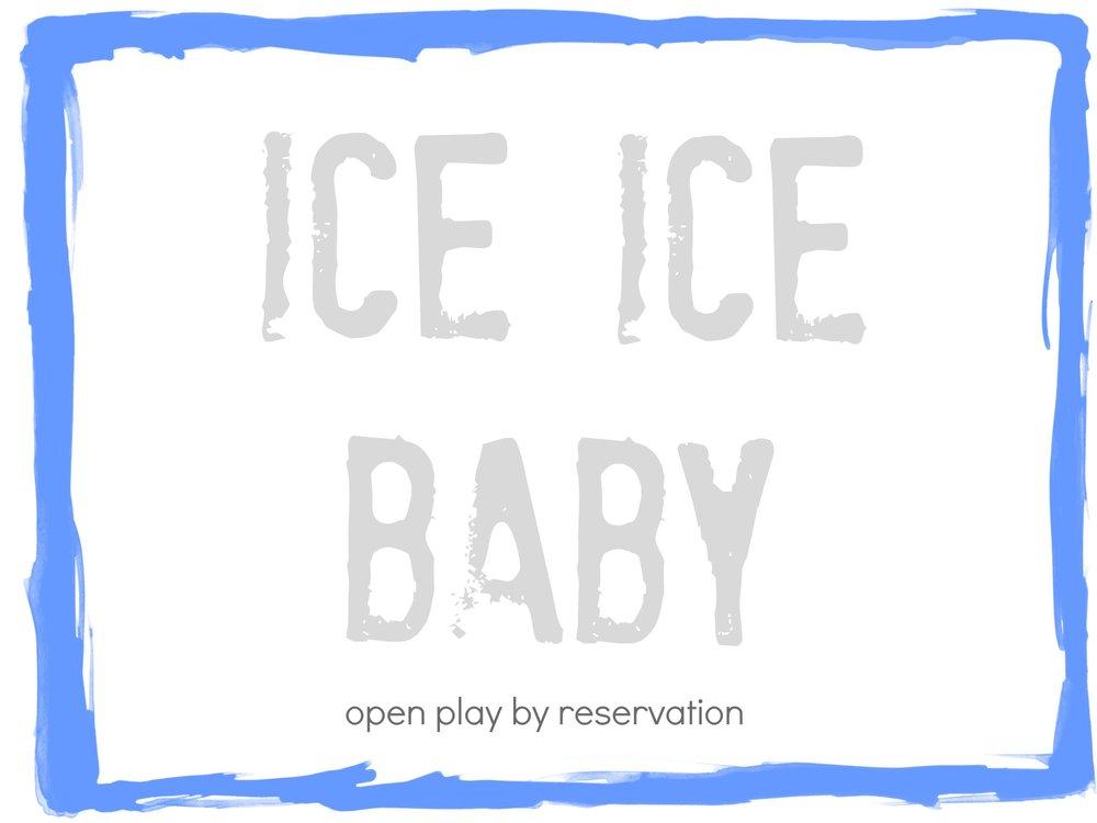 Ice Ice Baby 1.jpg