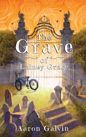 The cover of The Grave of Lainey Grace,  written by Aaron Galvin.