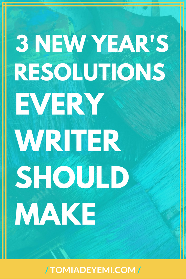 "A New Year is here! Click here to make sure you start it off ""write"" by making these resolutions today!"