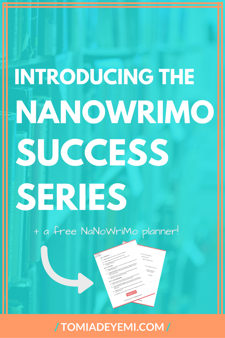 The NaNoWriMo Success Series