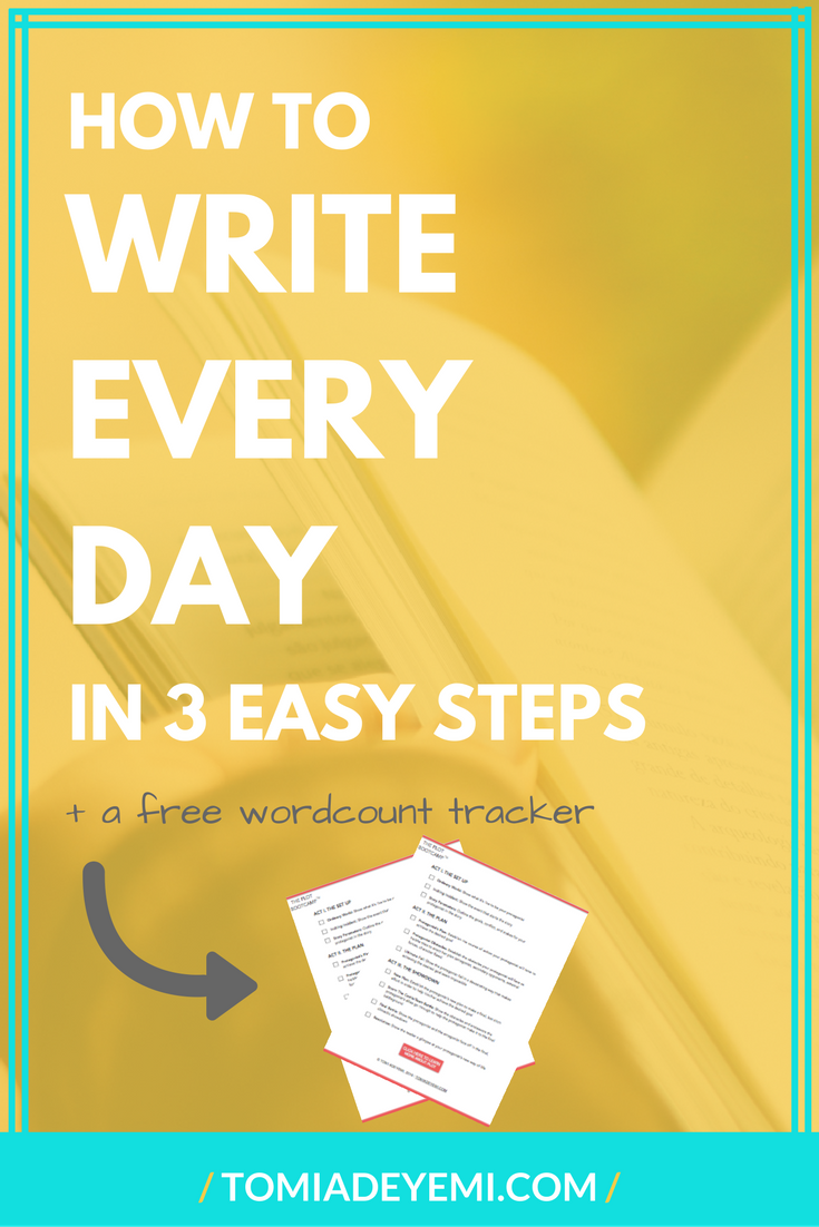How To Write Everyday In 3 Easy Steps