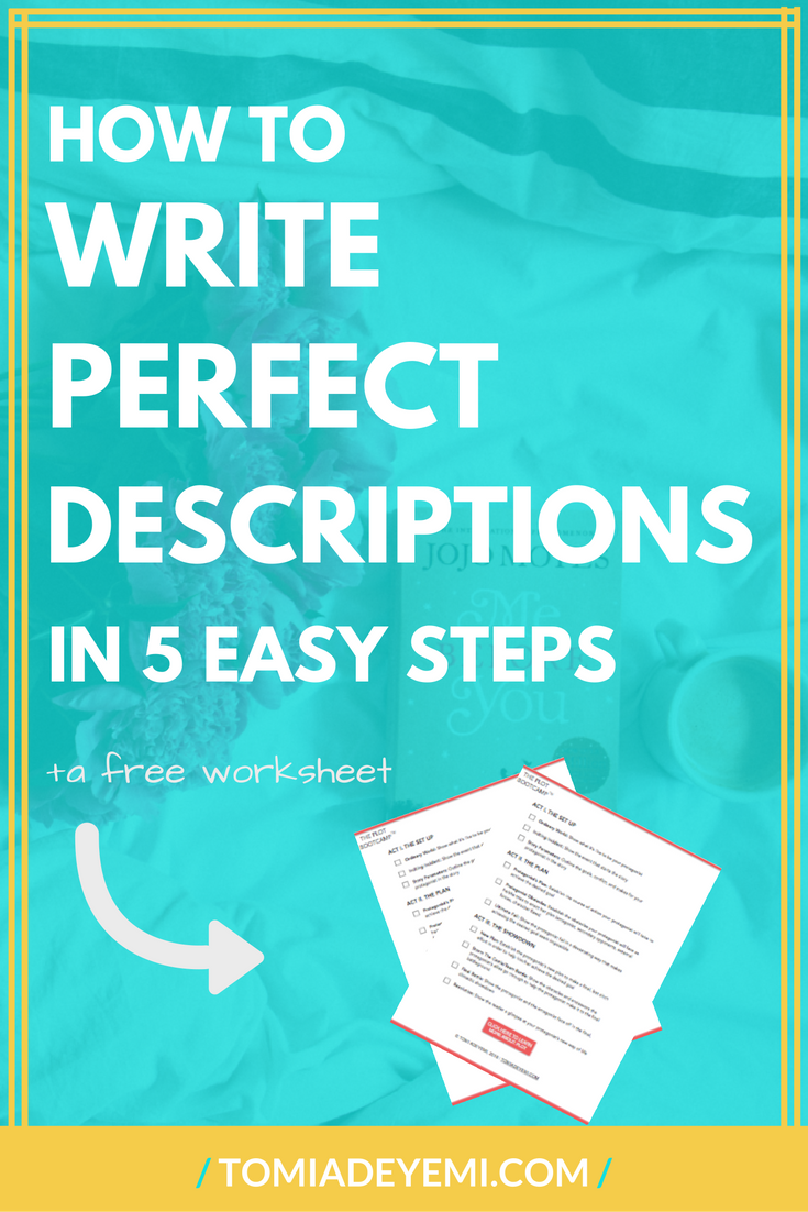 How To Write Perfect Descriptions In 5 Easy Steps