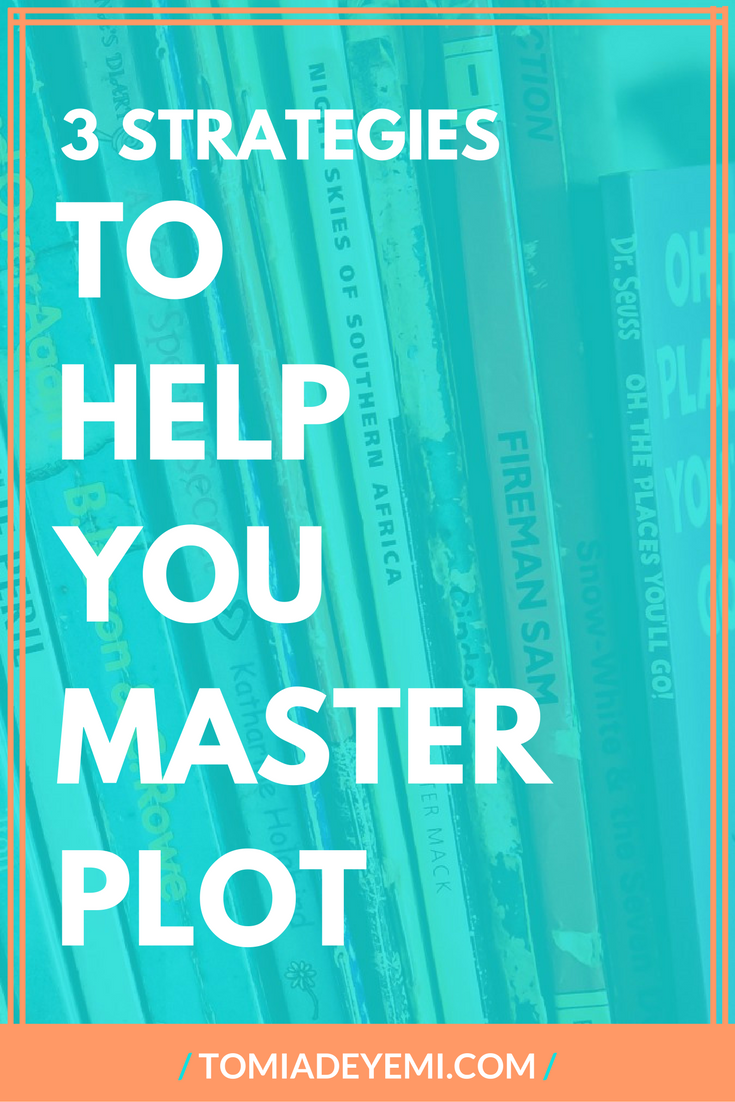 3 Critical Strategies To Help You Master Plot