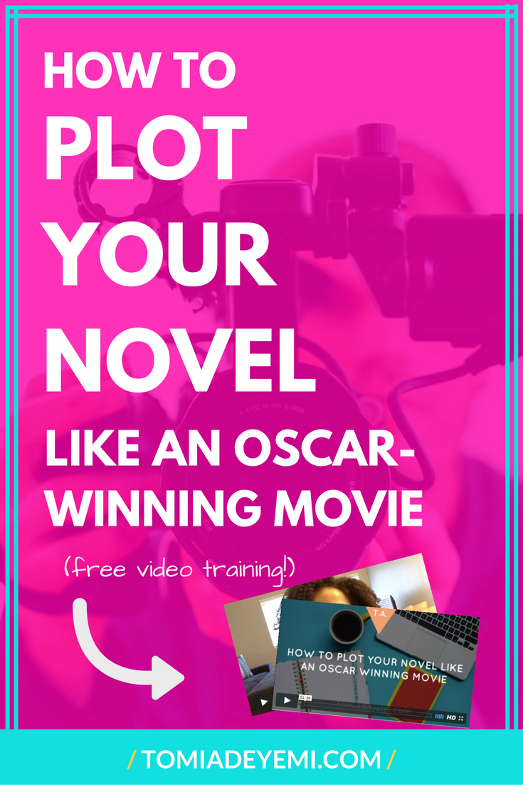How To Plot Your Novel Like An Oscar-Winning Movie