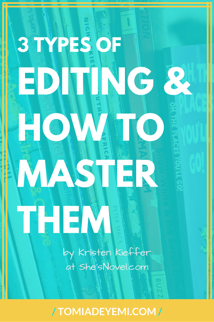 3 Types of Editing & How To Master Them