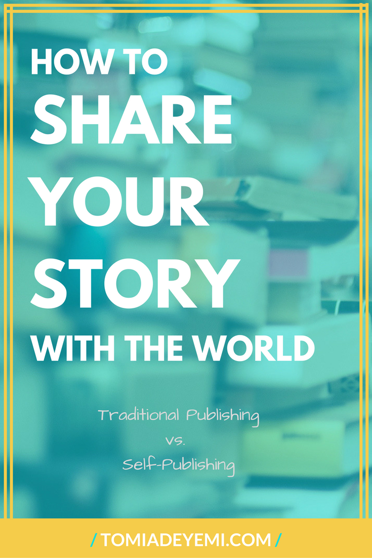 How To Share Your Story With The World