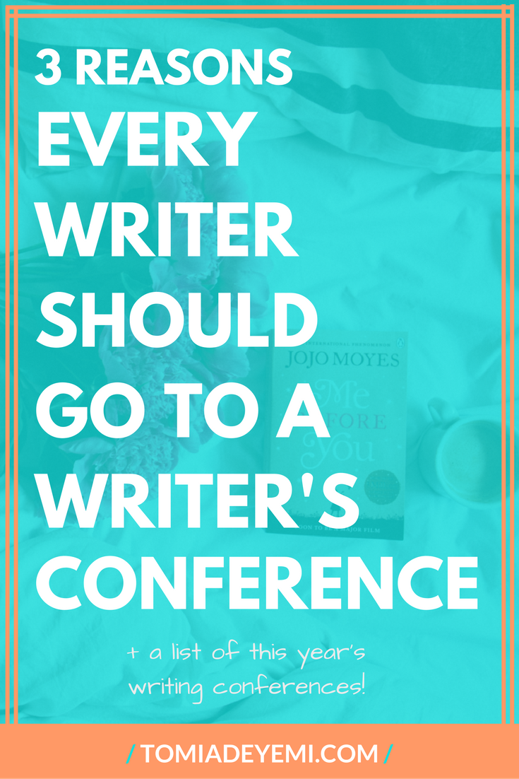 3 Reasons Every Writer Should Go To A Writer's Conference