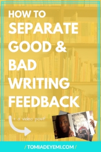 How To Separate Good and Bad Writing Feedback