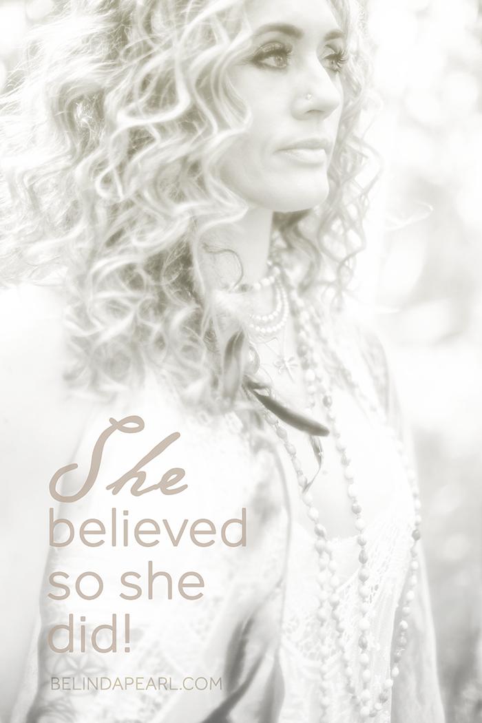 She Believe... So she did!