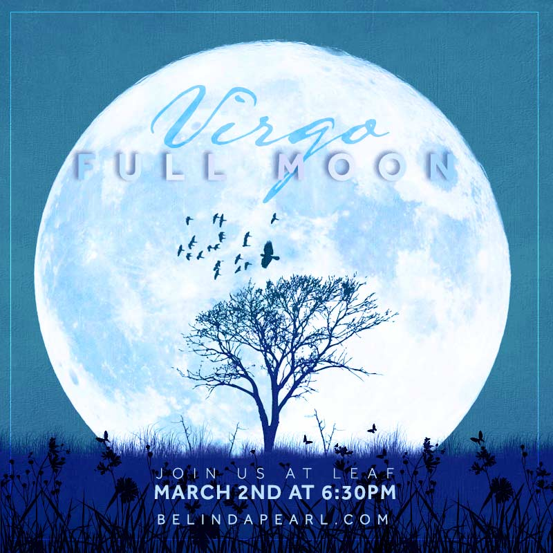 Full Moon Virgo Ceremony + Ritual