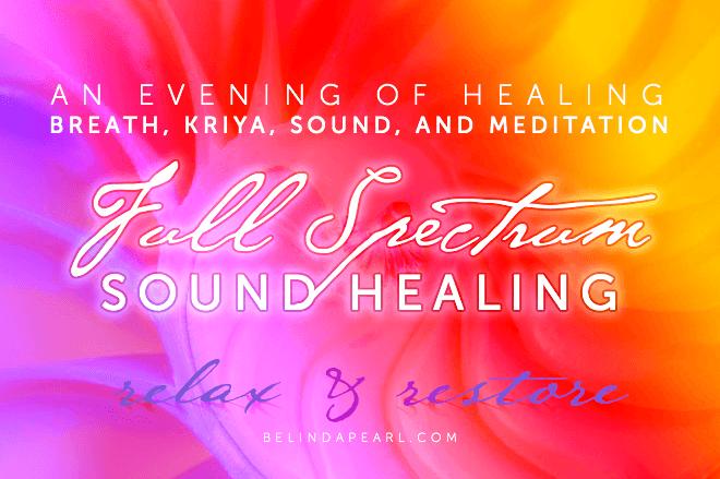 An Evening of Healing - Full Spectrum Healing