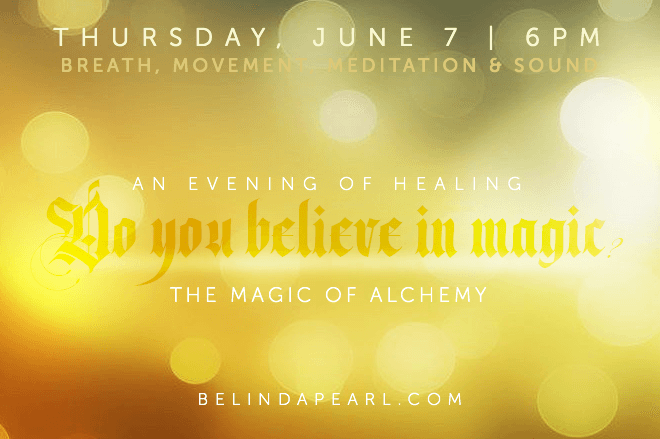 An Evening of Healing - The Alchemy of Magic