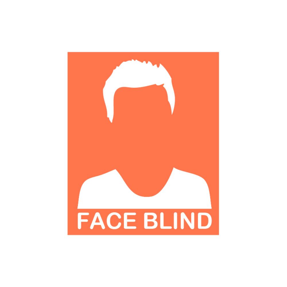 Face Blind