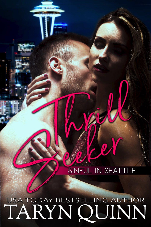 Taryn Quinn Sinful in Seattle 1 Thrill Seeker