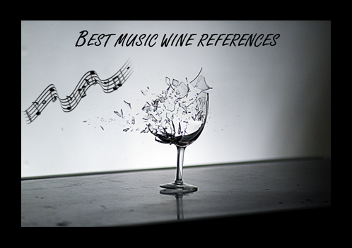 Top 10 wine references in music
