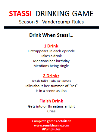 Vanderpump Rules Season 5 - Stassi Drinking Game