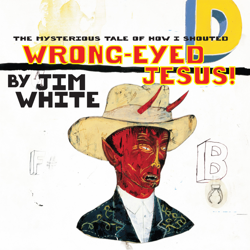 Wrong-Eyed-Jesus-cover-1400.jpg