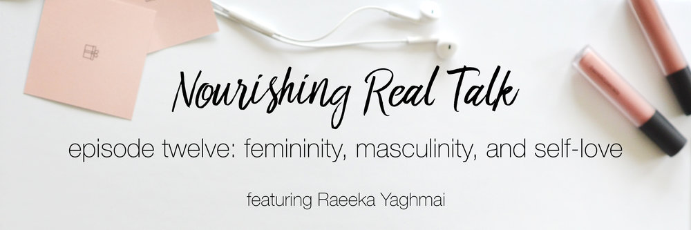 Nourishing Real Talk Episode 12