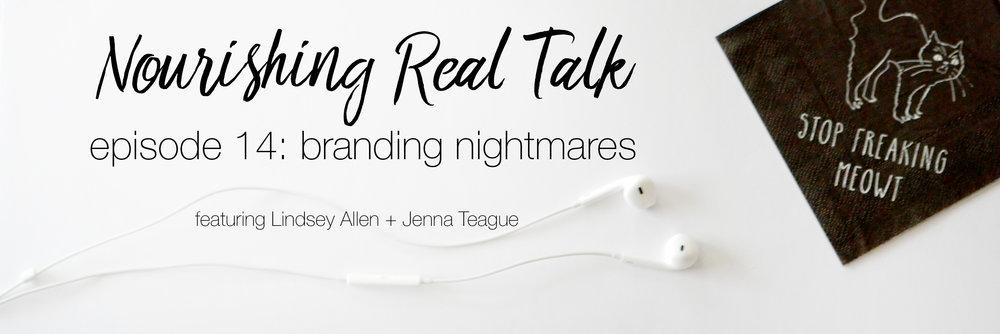 Episode 14 | Nourishing Real Talk