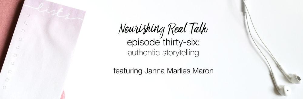 Nourishing Real Talk ft. Janna Marlies Maron