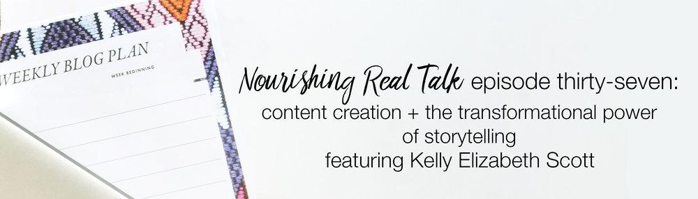 Nourishing Real Talk ft. Kelly Elizabeth Scott