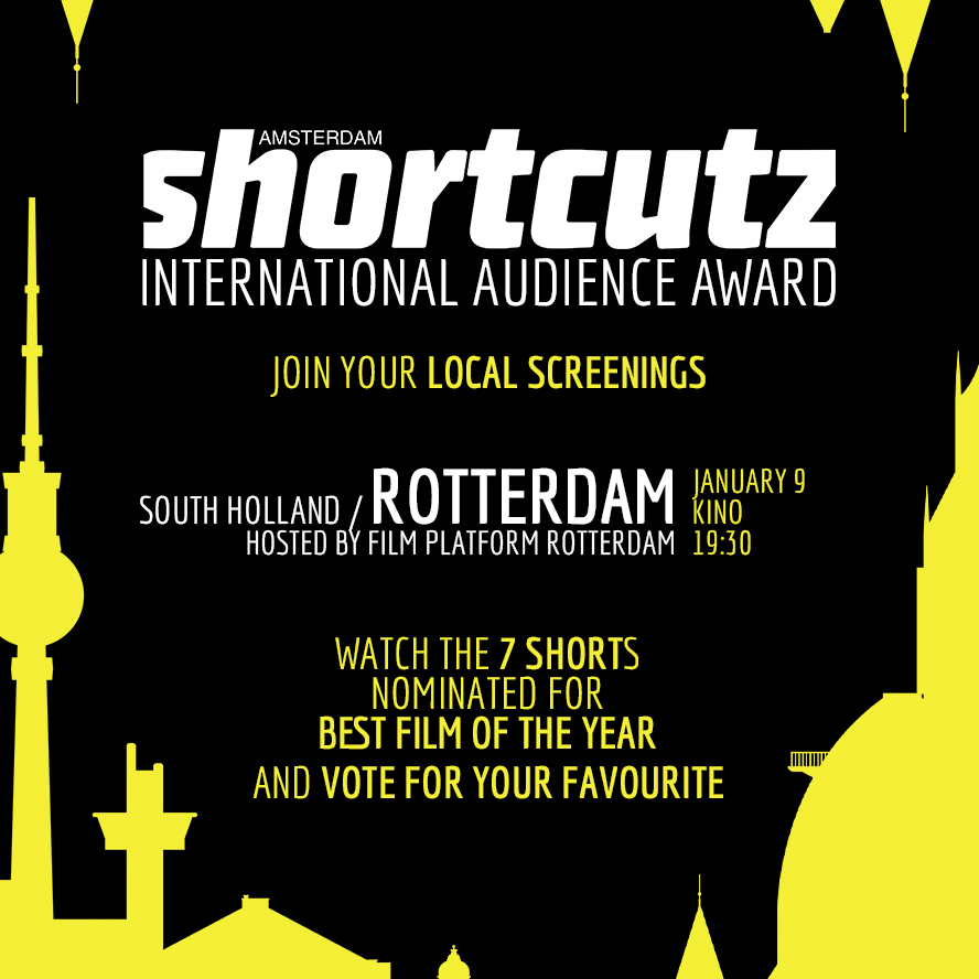 ROTTERDAM   HOSTED BY    F     ILM PLATFORM ROTTERDAM    JANUARY 9th | @   KINO   > 19:30    < TICKETS >