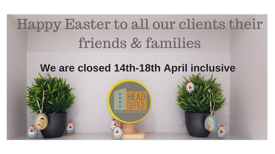HeadOffice Easter Opening