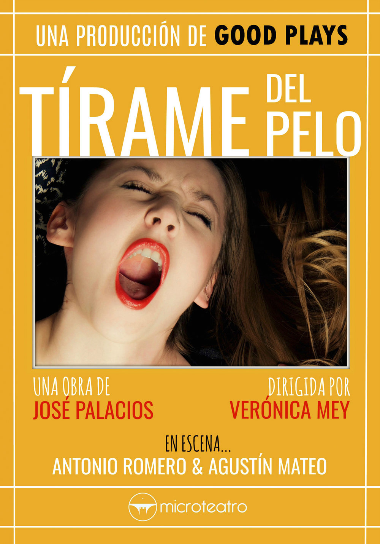 cartel_tirame_del_pelo_final.jpg