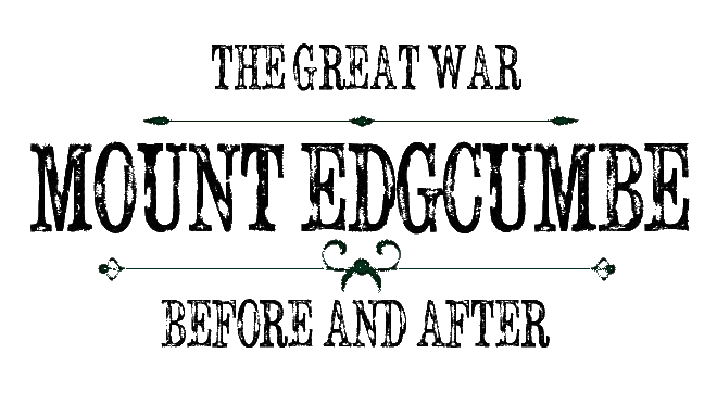 THE GREAT WAR: MOUNT EDGCUMBE BEFORE AND AFTER