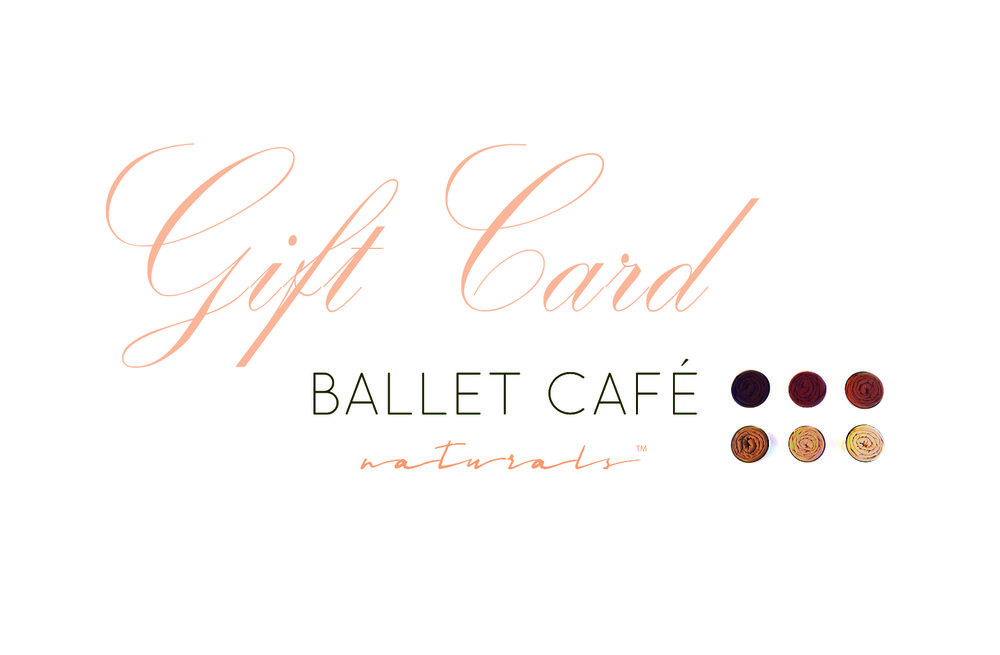 - BALLET CAFE is now offering e-Gift Cards!A perfect gift during this Season of Giving...
