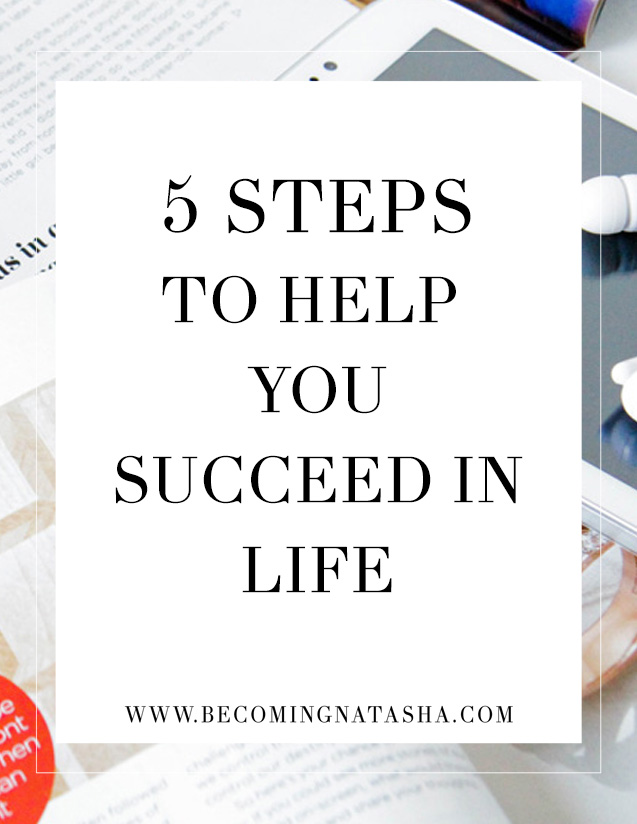 5 Steps To Being Successful In Life