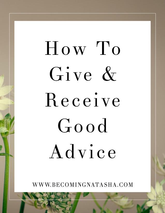 How to Give Good Advice Via Becoming Natasha