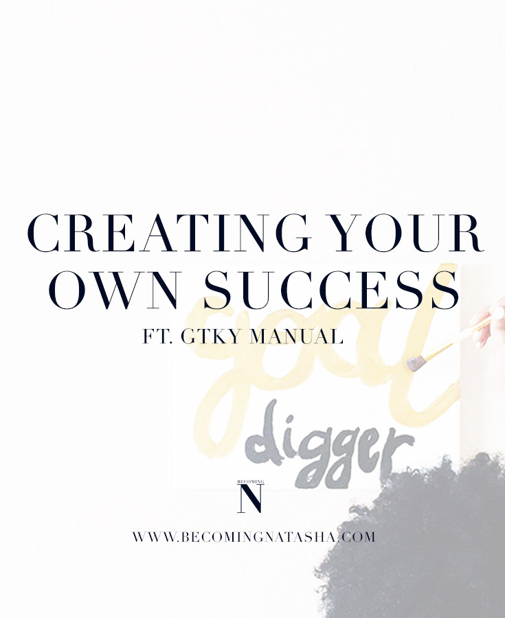 Creating Your Own Success By Becoming Natasha