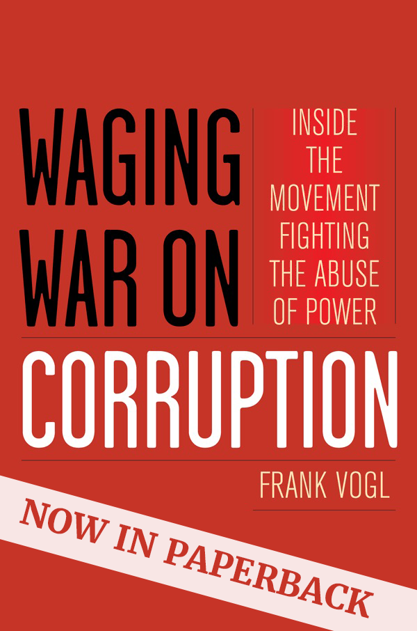 """The new edition contains a new Introduction and Afterword - as Vogl argues that we are now entering a ""New era of anticorruption enforcement."" SPECIAL OFFER: Get 30% off the paperback edition Download the Special Offer Here"