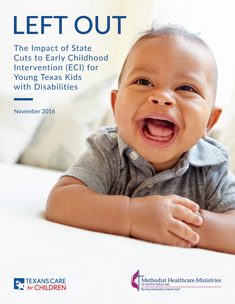 Left Out: The Impact of State Cuts to Early Childhood Intervention (ECI) for Young Texas Kids with Disabilities