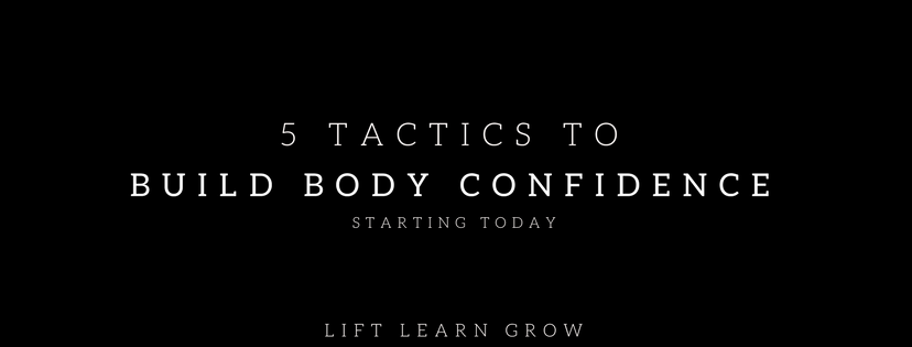 5 tactics to build body confidence blog post
