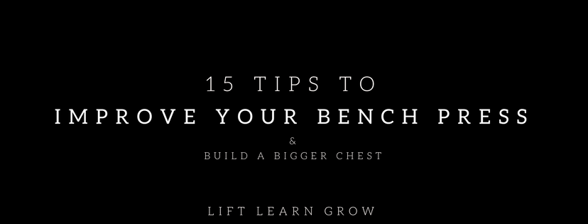 15 tips to improve your bench blog post