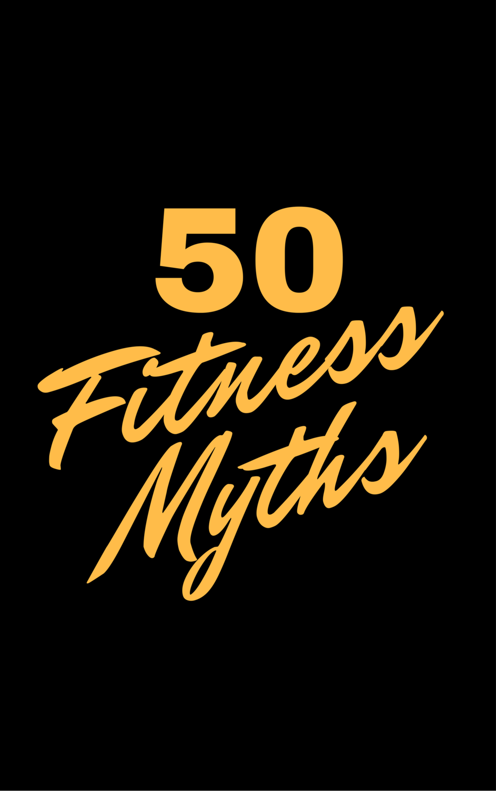 50 fitness myths.png